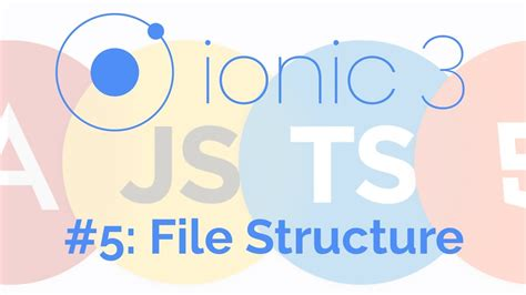 ionic tutorial playlist file structure ionic framework tutorial 5 youtube