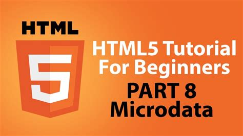 html5 tutorial html5 tutorial for beginners part 8 microdata youtube