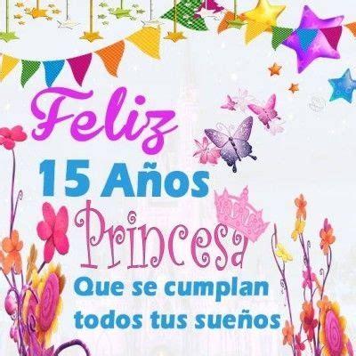 imagenes cumpleaños quinceañeras lindas postales de cumplea 241 os de 15 a 241 os para las nuevas