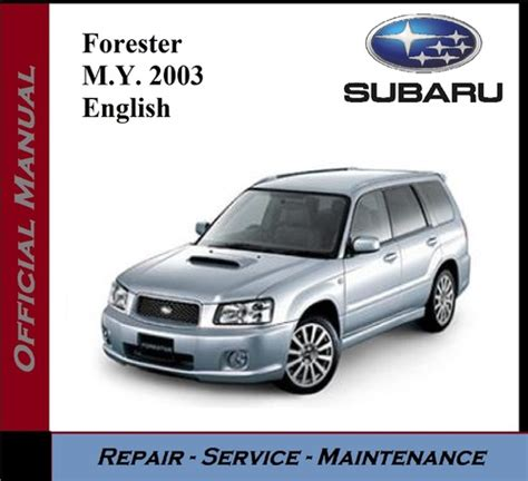 auto repair manual free download 2012 subaru forester transmission control service manual free download of a 2003 subaru forester service manual subaru forester 2003