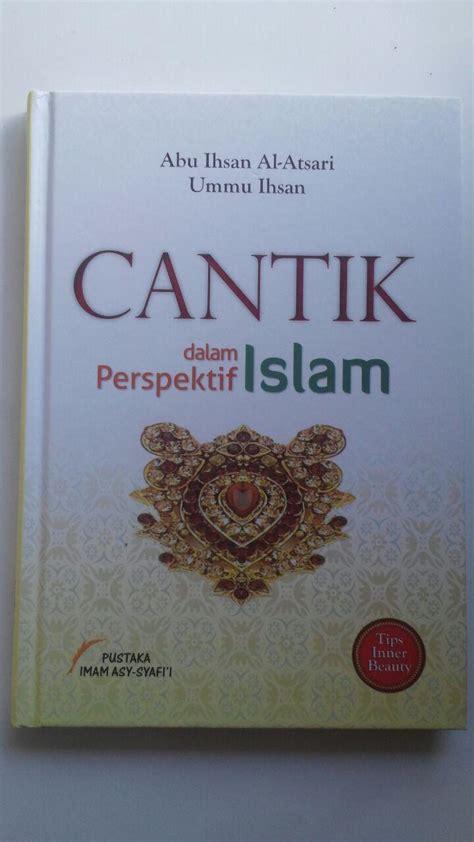 Buku Ensiklopedi Asmaul Husna Pustaka Imam Asy Syafii Buku Cantik Dalam Perspektif Islam