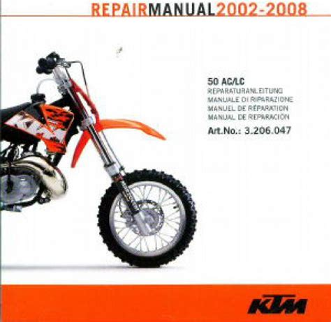 Ktm 50 Service Manual 2002 2008 Ktm 50 Ac Lc Motorcycle Repair Manual On Disc