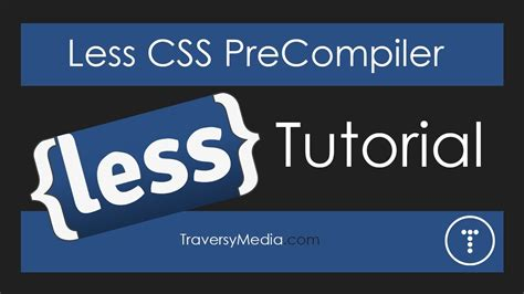 tutorial css less less css pre processor tutorial youtube