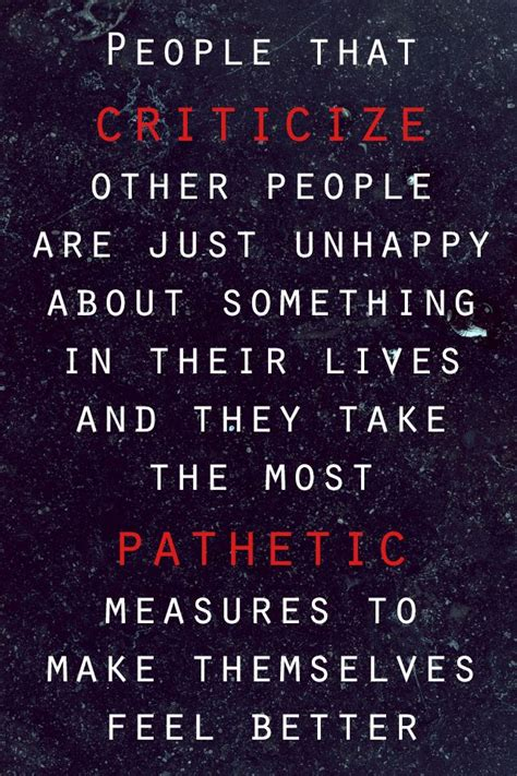 How Does It Take To Feel Better After Detox by Who Criticize Others Quotes Quotesgram