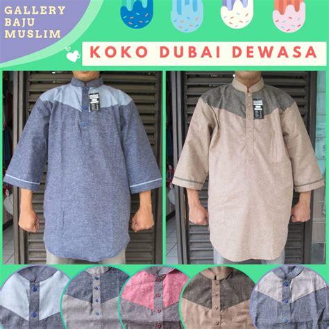 Koko Murah Dewasa grosiran baju koko dubai dewasa terbaru murah di bandung