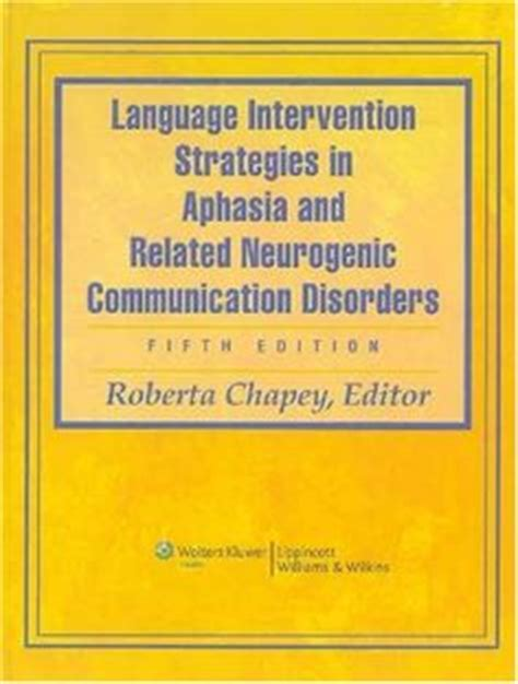aphasia and related neurogenic language disorders books 1000 images about aphasia on speech therapy