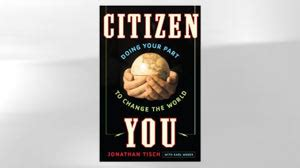 abc citizenship book books citizen you by jonathan tisch and karl weber abc news