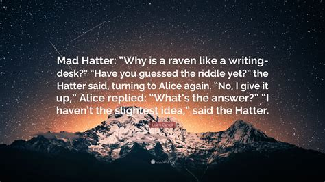 raven like a writing desk lewis carroll quote mad hatter why is a raven like a