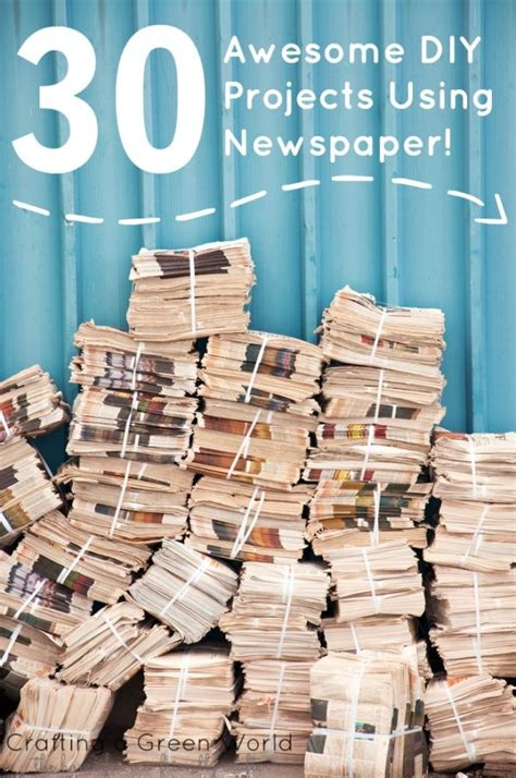 epic diy projects 30 awesome diy projects using newspaper crafting a green world