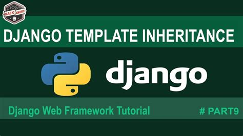 django tutorial video youtube python django template inheritance python django basics