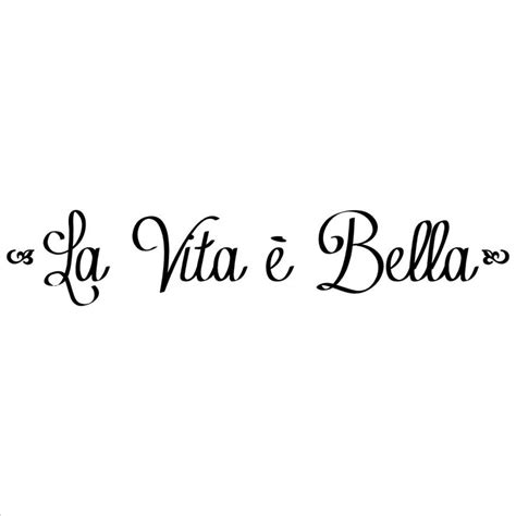 italian tattoo quotes about love la vita e bella life is beautiful vinyl lettering wall