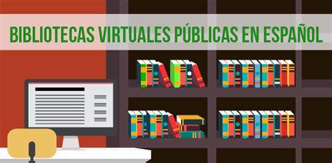 libreria digitale gratis 10 bibliotecas digitales de acceso gratuito