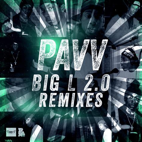 big l download big l 2 0 remixes by pavv on mp3 wav flac aiff alac