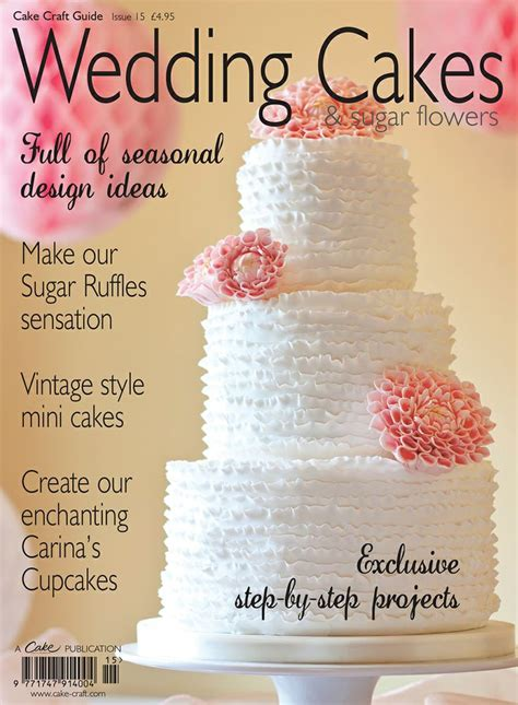 Wedding Cakes Magazine by 1000 Images About Cake Craft Decoration Magazine On