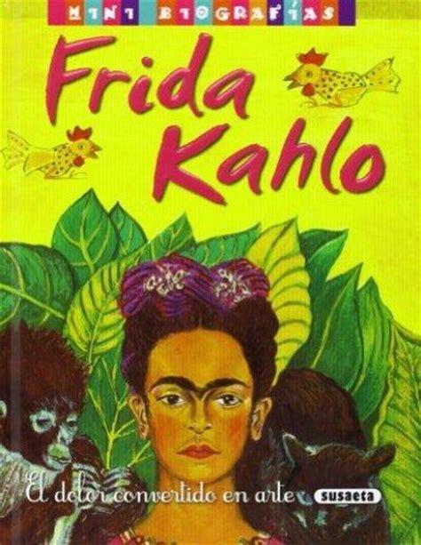 descargar pdf frida kahlo libro e en linea frida kahlo 1 mini biograf 237 as comprar libro en fnac es