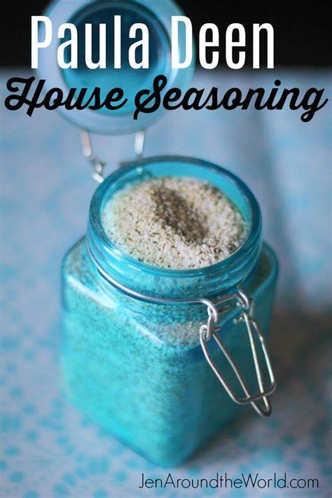 how to make your very own paula deen house seasoning jen around the world