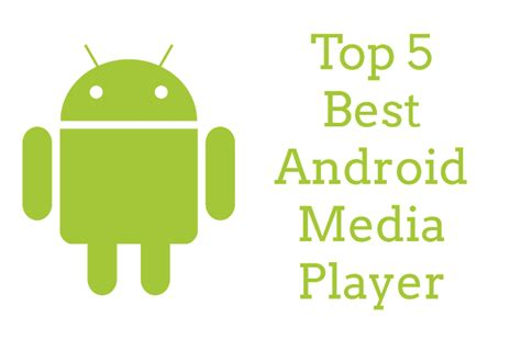 best media player for android top 5 best media player for android