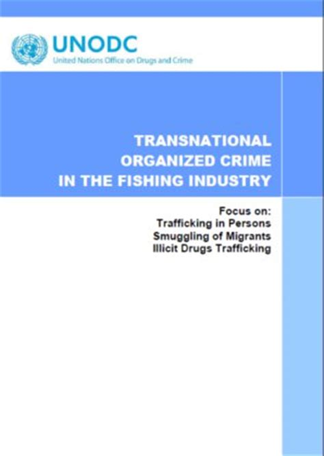 organized crime research paper unodc publications human trafficking and migrant smuggling