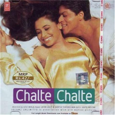 film india chalte chalte jatin lalit aadesh shrivastva chalte chalte hindi