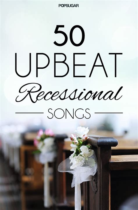 Wedding Recessional Song List by Wedding Recessional Songs Ideas Popsugar Australia
