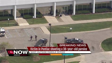 Pontiac Parole Office by Parolee Killed Outside Parole Office In Pontiac