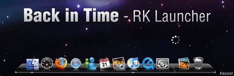 themes rk launcher back in time for rk launcher by iscool69 on deviantart