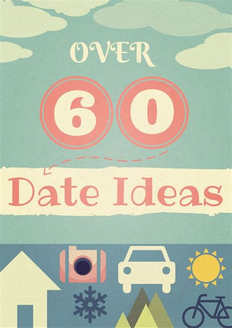 Most Date Ideas by 60 Date Ideas For Married Or Dating Couples Most Are