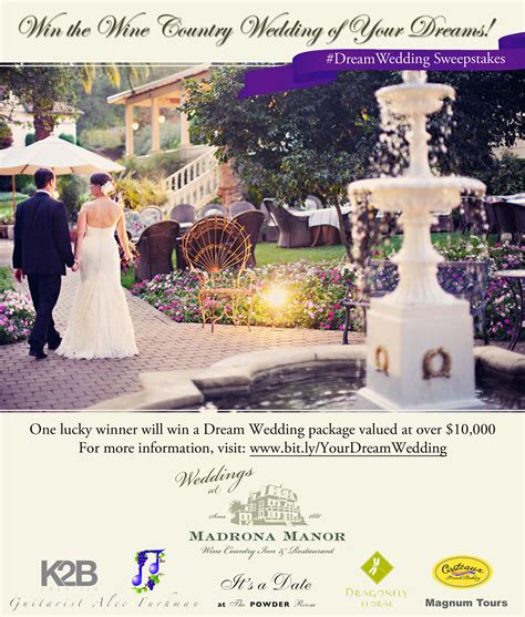 Dream Wedding Giveaway - madrona manor s dream wedding sweepstakes