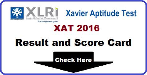 xat exam pattern 2016 xat 2016 result declare date score card merit list