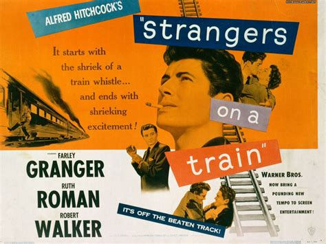 strangers on a train reflections from my life awesome alfred hitchcock movies part 2