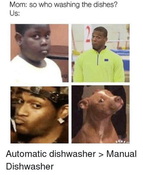 Washing The Dishes Meme - 25 best memes about dishwasher dishwasher memes