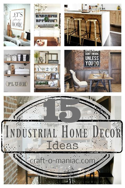 industrial home decor ideas 15 industrial home decor ideas craft o maniac