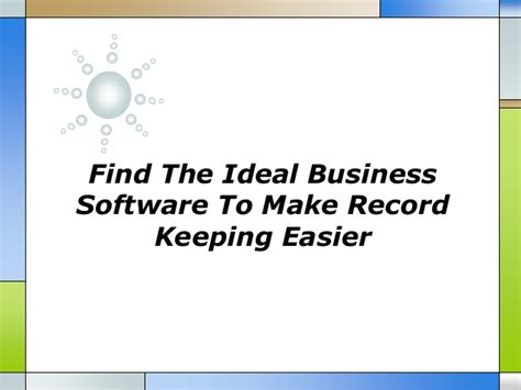 Does An Mba Make It Easier To Find Work by Find The Ideal Business Software To Make Record Keeping Easier