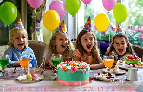7 Themes For Your Childs Birthday by And Inexpensive Theme Ideas For Birthday