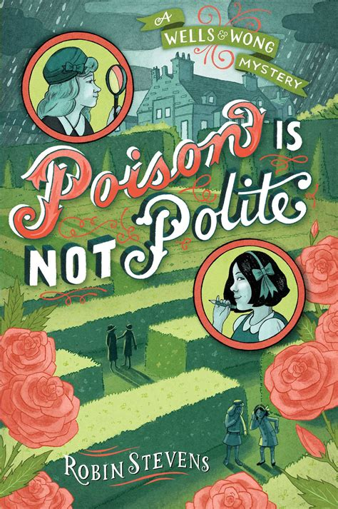 poison a novel books poison is not polite book by robin official