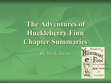 themes in huck finn chapters 1 4 the adventures of huckleberry finn chapter summaries ppt