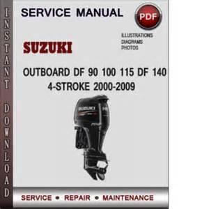 Suzuki Outboards Manual Suzuki Outboard Df 90 100 115 Df 140 4 Stroke 2000 2009