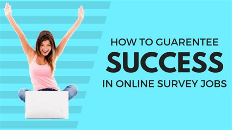 Online Survey Jobs - how to guarantee success in online survey jobs full time job from home