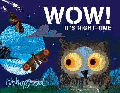 wow it s night time booktrust