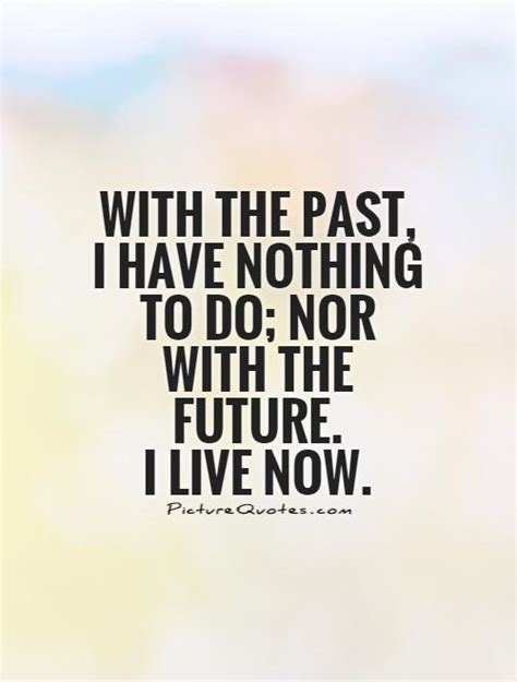 0008131724 i have nothing to do done with the past quotes quotesgram