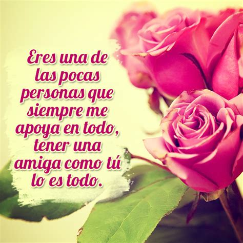 imagenes bonitas para mi amiga imagenes bonitas de rosas con frases de amistad para