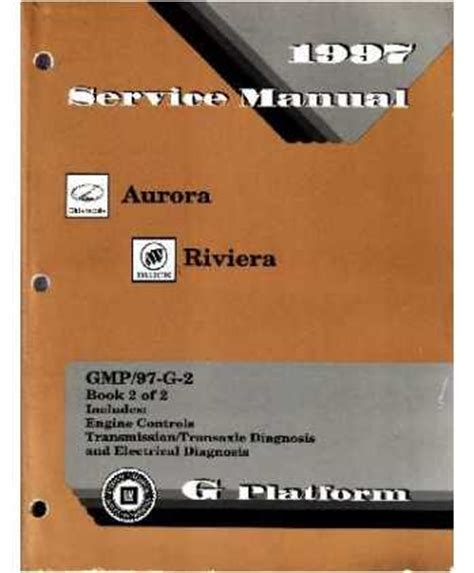 service manual 1998 buick riviera body repair procedures and standards 1998 hummer h1 body 1997 buick riviera oldsmobile aurora body chassis electrical service manual