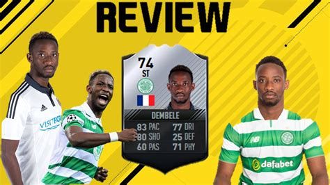 ousmane dembele fifa 14 74 inform moussa dembele celtic review fifa 17 ultimate