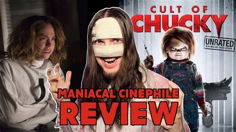 chucky movie review cult of chucky movie review maniacal cinephile youtube
