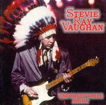 stevie ray vaughan unforgettable night ace bootlegs