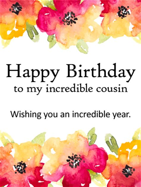 Wishing Happy Birthday To My Cousin Wishing You A Incredible Year Happy Birthday Card For