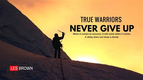 the who never gave up a motivational book for 6 10 years books les brown true warriors never give up les brown
