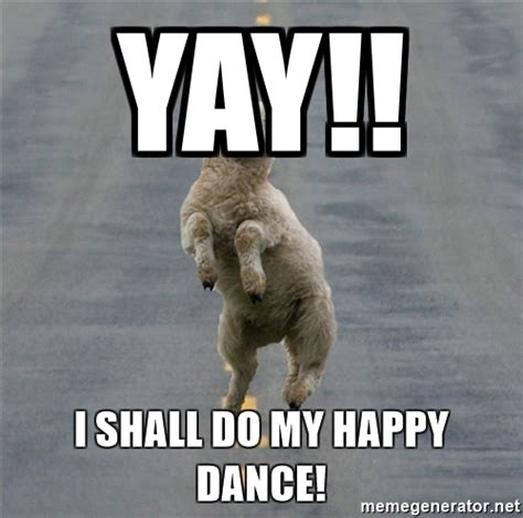 Memes Happy - yay i shall do my happy dance excited sheep meme