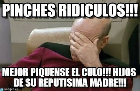 Pinches Memes - pinches ridiculos facepalm picard meme en memegen