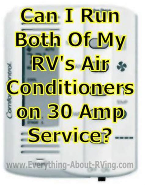 can i my to be a service can i run both of my rv s air conditioners on 30 service